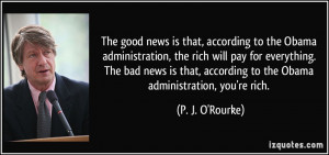 to the Obama administration, the rich will pay for everything. The bad ...