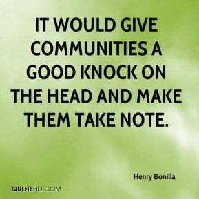 Quotes by Henry Bonilla