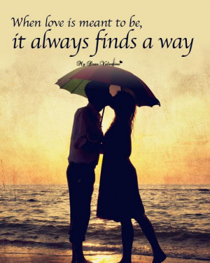 When love is meant to be - Sweet Love Picture Quotes