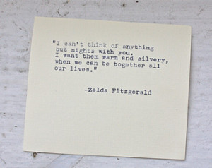 Zelda Fitzgerald quote typed on a v intage typewriter ...