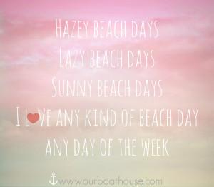 Coastal quote- Any beach day