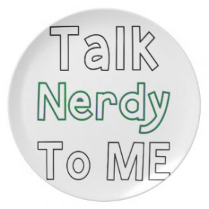 Talk Nerdy To Me Party Plate