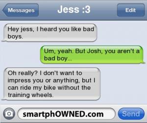 heard you like bad boys um yeah but josh you aren t a bad boy