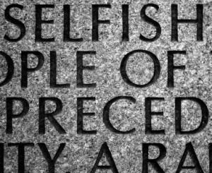 Ungrateful Selfish People Quotes Selfish people