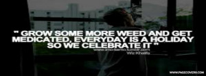Weed Quote Facebook Cover