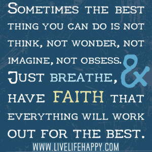 """Sometimes the Best Thing You Can Do Is Just Breathe…"""""""