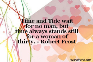 Time and Tide wait for no man, but time always stands still for a ...
