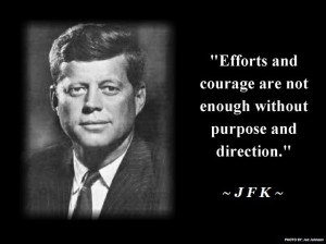 Inspirational #quote from John F. Kennedy... #RememberingJFK #JFK # ...