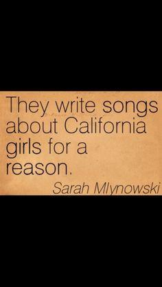 cali girls california girls girls generation california quote girls ...