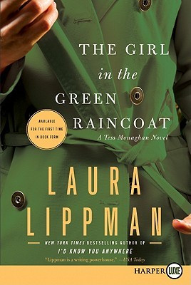 """Start by marking """"The Girl in the Green Raincoat: A Tess Monaghan ..."""