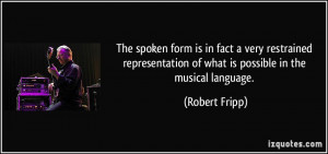 More Robert Fripp Quotes