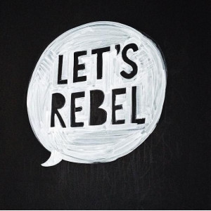 quotes rebel rebel quotes tumblr about two years ago quotes about ...
