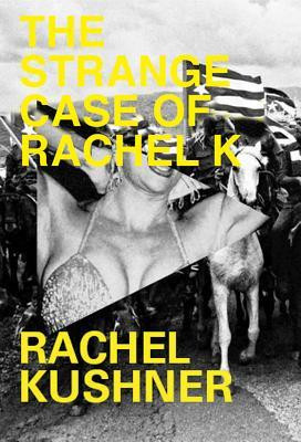 "Start by marking ""The Strange Case of Rachel K"" as Want to Read:"