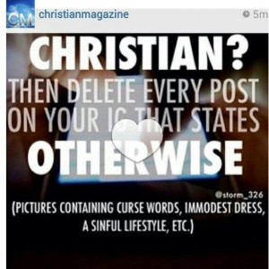Christian? Then delete everything on your social media that says ...
