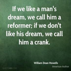 More William Dean Howells Quotes