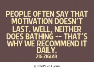 Zig Ziglar Motivational Quotes Funny Inspirational