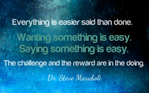 the challenge and reward are in the DOING