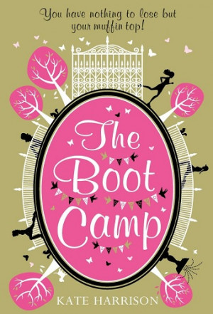 Book Cover: The Boot Camp by Kate Harrison