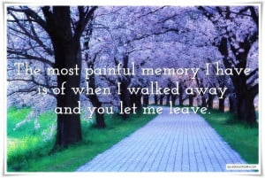 Most Painful Memory I Have, Picture Quotes, Love Quotes, Sad Quotes ...