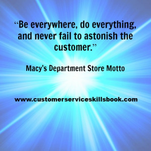 Customer-Service-Excellence-Quote-Macys-Department-Store-Motto.jpg