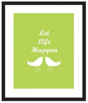 Let Life Happen / Etsy.
