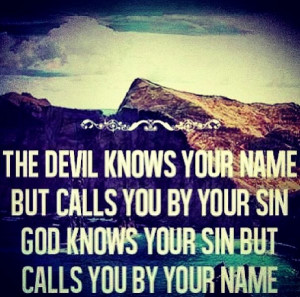 ! This is truly an inspiring christian quote. I choose GOD not satan ...