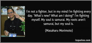 quote-i-m-not-a-fighter-but-in-my-mind-i-m-fighting-every-day-what-s ...