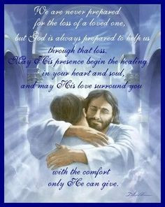 ... Quotes Comfort In Times of Grief, Death ,Sadness From The Bible   Life