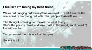 Friends - I feel like I'm losing my best friend.