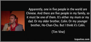 More Tim Vine Quotes