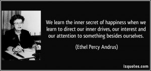 learn the inner secret of happiness when we learn to direct our inner ...