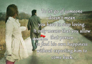 Letting Go Of Someone You Love To-let-go-of-someone-doesnt- ...