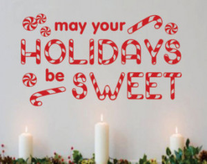 ... Lettering May Holidays be Sweet Candy Cane Christmas Quote Decoration