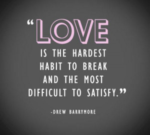Drew Barrymore quote about love.