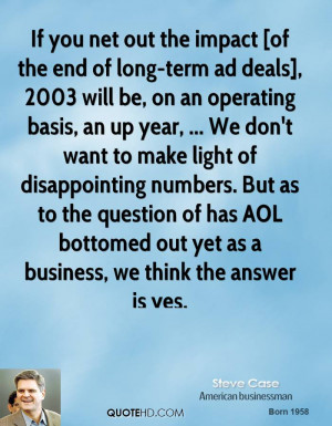 If you net out the impact [of the end of long-term ad deals], 2003 ...