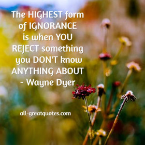 The highest form of ignorance Image