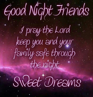Sweet dreams friends - Good night