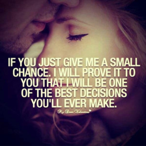 ... Quotes, Small Chances, Life, Second Chances, True, First Kisses, Love