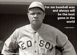 famous baseball quotes by babe ruth