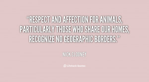 Respect and affection for animals, particularly those who share our ...