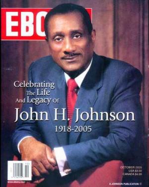 johnson john harold johnson johnson publishing company founder famous ...