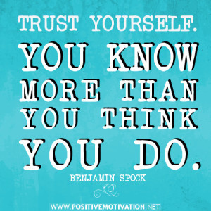 motivational quotes on believing yourself, trust yourself
