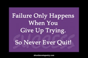 Winners Never Quit Quitters Never Win