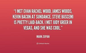 quote-Mark-Zupan-i-met-evan-rachel-wood-james-woods-252918_1.png