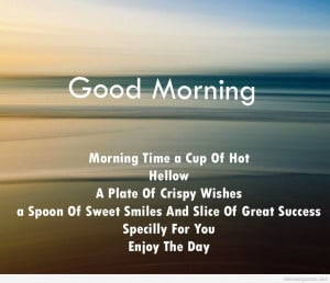 ... morning quotes good work wishes good mrng wishes quotes good morning