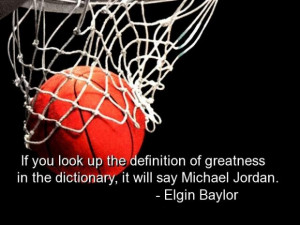 Basketball quotes and sayings michael jordan greatness definition