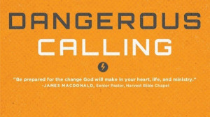"""Top Quotes from """"Dangerous Calling"""""""