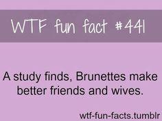 BUT IM A BLONDE wait.... never mind false alarm im a Brunette More
