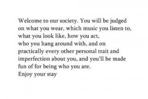 Welcome To The Society - Like My Page And See More Awesome Quotes