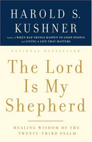 The Lord is my shepherd; I shall not want.